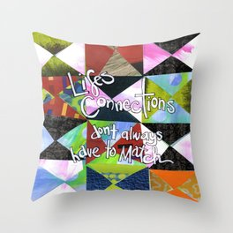 Lifes Connections Throw Pillow