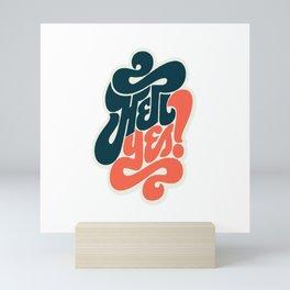 HELL YES Mini Art Print
