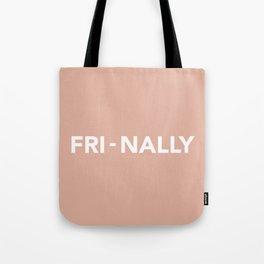 FRI - NALLY Tote Bag