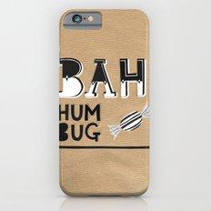 Bah Humbug! - Christmas Card iPhone 6s Slim Case