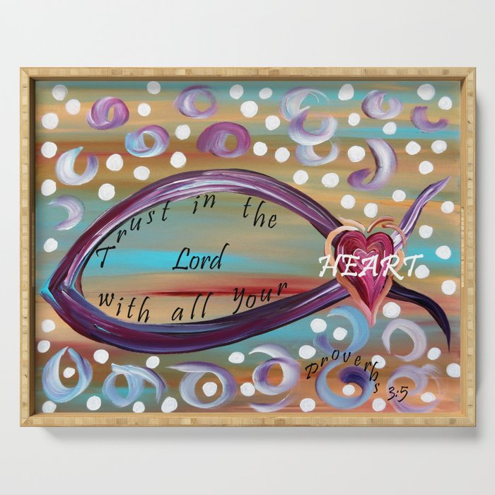 Trust in the Lord with All Your Heart Serving Tray