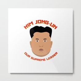 Kim Jong-Un Metal Print