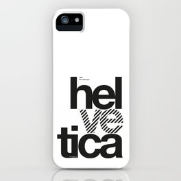 hel_ve_tica helvetica iPhone Case