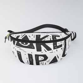 Wake Up Fanny Pack