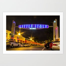 Little Italy (San Diego) Sign - SD Signs Series #5 Art Print