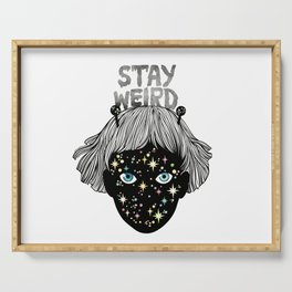 STAY WEIRD Serving Tray