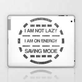 I am not lazy I am on energy saving mode Laptop & iPad Skin