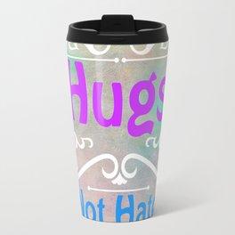 Hugs Not Hate Travel Mug