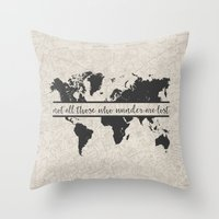not all who wander Throw Pillows featuring Wander by PrintAnnex