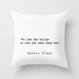 Robert Frost quote Throw Pillow