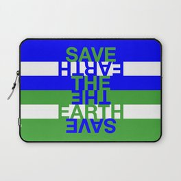 Save the Earth Laptop Sleeve