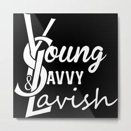 Young | Savvy | & Lavish | YS&L | Vol. 2 | Invert Metal Print