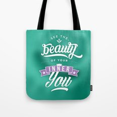 See the beauty of your inner you Tote Bag