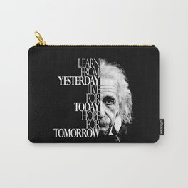 Live for Today Carry-All Pouch