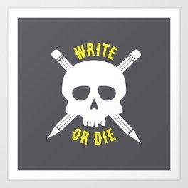 Write or Die -  Skull and Pencil Bones Art Print