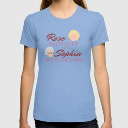 Rose Sweet as Pie, Sophia out in the Lanai T-shirt