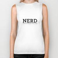 nerd Biker Tanks featuring Nerd by ItsJessica