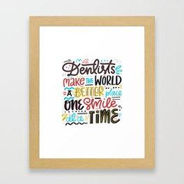 Dentist Lettering Quote Framed Art Print