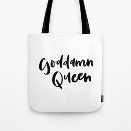 Goddamn Queen Tote Bag