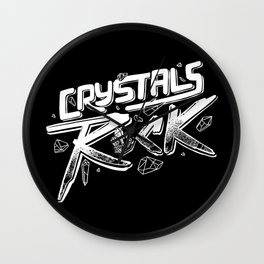Crystals ROCK! Wall Clock