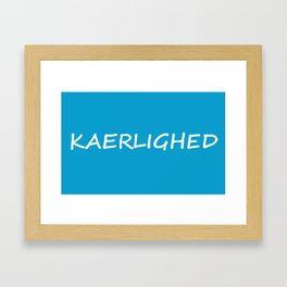 Kaerlighed‏, Danish Love Framed Art Print