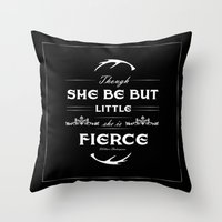 though she be but little Throw Pillows featuring Though she be but little... by The Sketchy Neighborhood