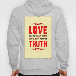 Love and Truth Hoody