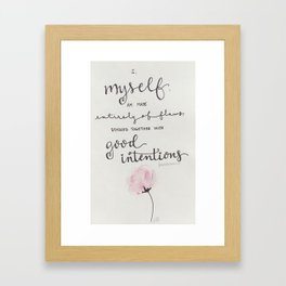 Good Intentions Framed Art Print