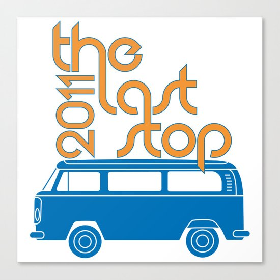 The Last Stop 2011 Canvas Print