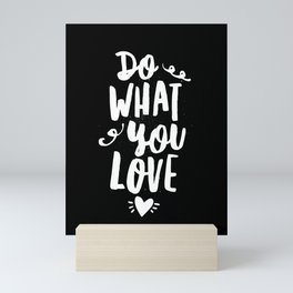 Do What You Love black and white modern typography quote poster canvas wall art home decor Mini Art Print