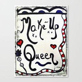 Make- Up Queen Canvas Print