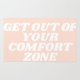 get out of your comfort zone Rug