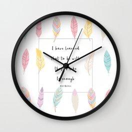 To Be With Those I Like Wall Clock