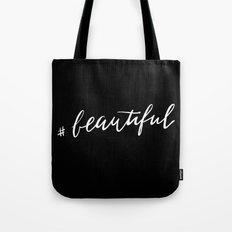 #Beautiful Tote Bag