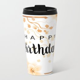 Happy Birthday Card Metal Travel Mug
