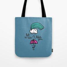 Let the rain kiss you Tote Bag