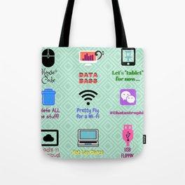 Tacky Techy Tote Bag