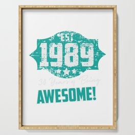 Est. 1989, 30 YEARS OF BEING AWESOME! Serving Tray