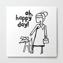 Oh, happy day! Metal Print
