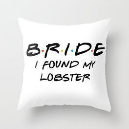 Bride found her Lobster Throw Pillow