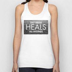 Salt Water Heals All Wounds Unisex Tank Top