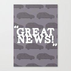 Great News Canvas Print