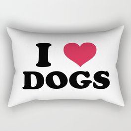 I Love Dogs Quote Rectangular Pillow