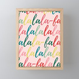 Fa La La La Lovely Framed Mini Art Print