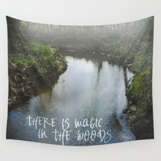 There Is Magic In the Woods Wall Tapestry