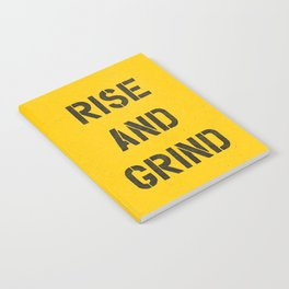 Rise and Grind black-white yellow typography poster bedroom wall home decor Notebook