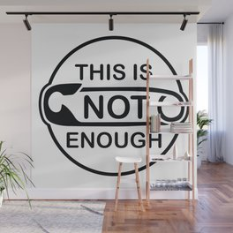 This is Not Enough - safety pin Wall Mural