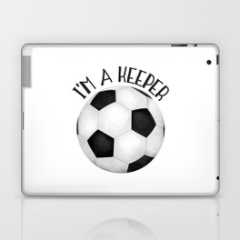 I'm A Keeper! Laptop & iPad Skin