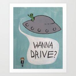wanna drive Art Print