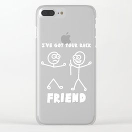 BEST FRIEND - I've Got Your Back Clear iPhone Case